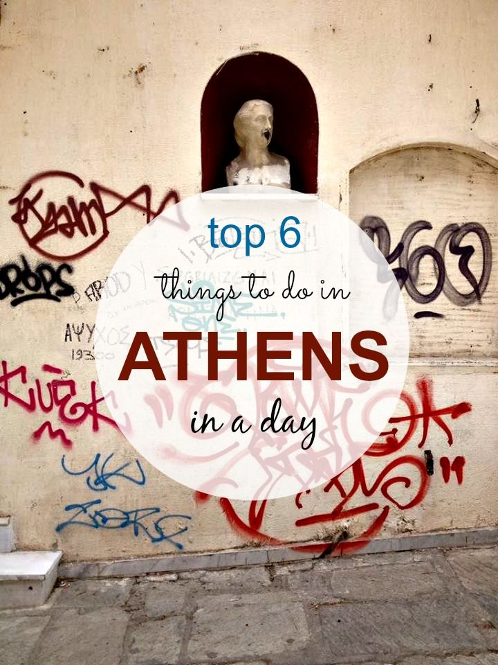 Top 6 things to do in #Athens in a day