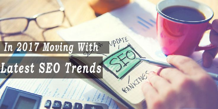 Moving With Latest SEO Trends and techniques 2017 - http://ift.tt/2ogmAJ7  google website ranking Guest improve SEO SEO seo best practices seo optimization SEO this year top SEO trends 2017