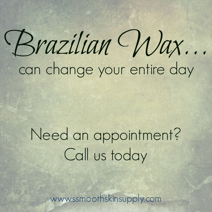 Brazilian Wax can change your entire day! #esthetician #smoothskinsupply #se-brazilwax #waxonwaxoff