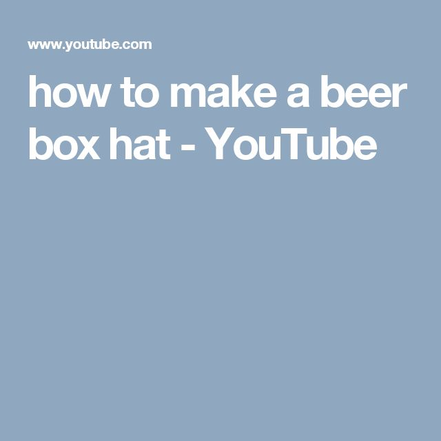 how to make a beer box hat - YouTube