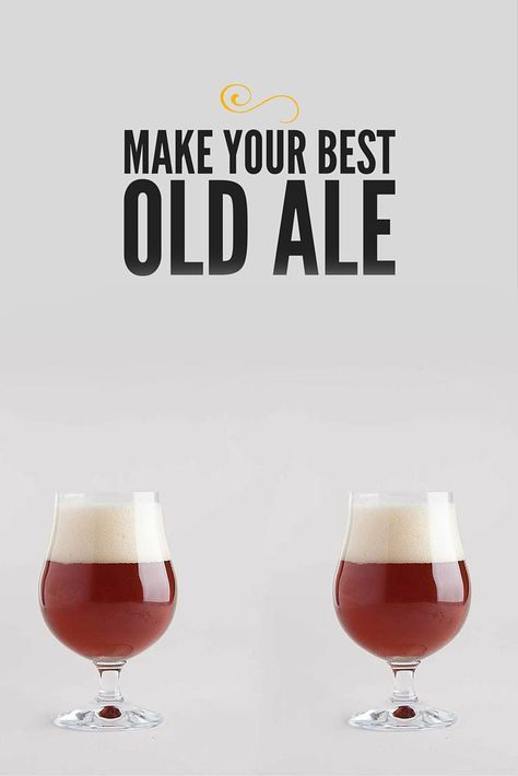 How to Make Your Best Old Ale