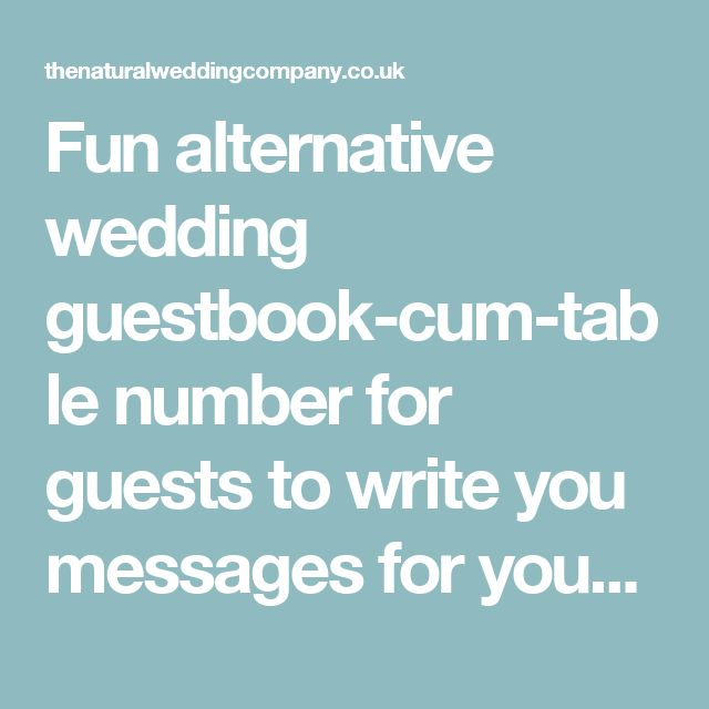 Fun alternative wedding guestbook-cum-table number for guests to write you messages for your wedding anniversary - The Natural Wedding Company The Natural Wedding Company
