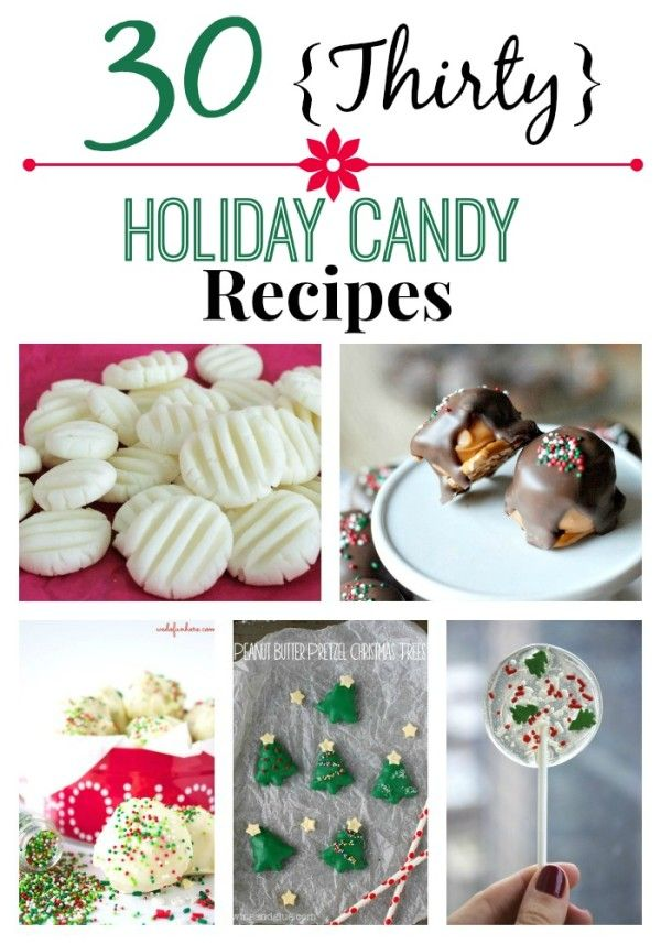 30 holiday candy recipes candy recipes homemade candies for Traditional christmas candy recipes