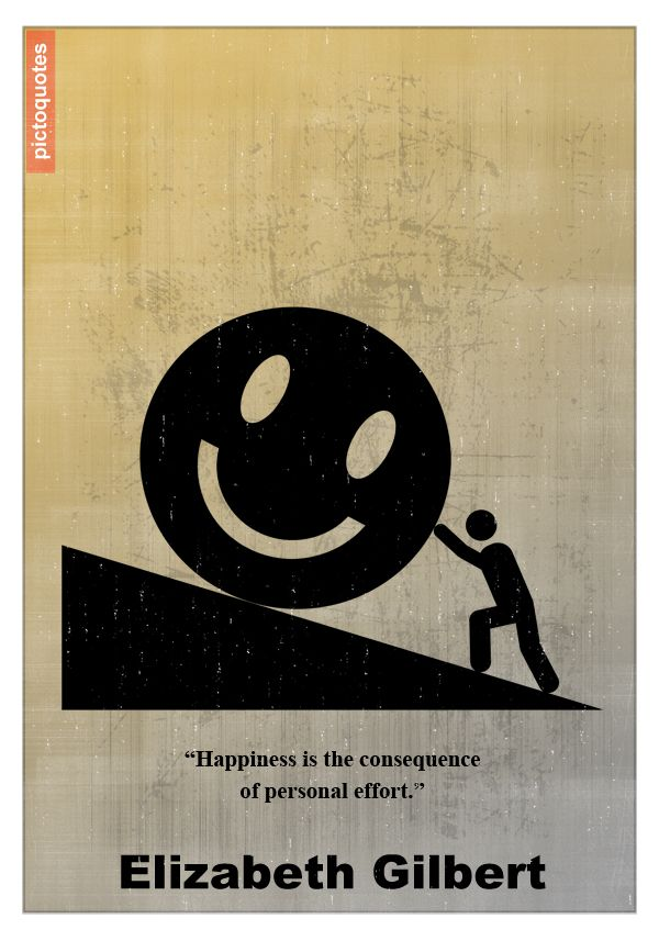 """""""Happiness is the consequence of personal effort."""" Elizabeth Gilbert #quotes #happiness #effort"""