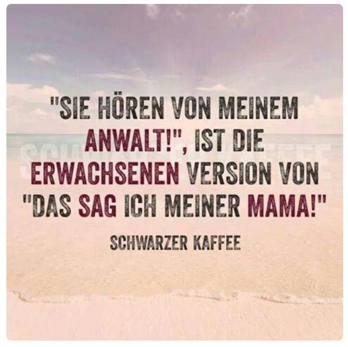Das sag ich meiner Mama