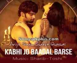 Download Kabhi Jo Badal Barse Song From Jackpot Movie. Music Directed By Sharib, Toshi and Sung By Arijit Singh. Hindi New Songs Jackpot 128Kbps and 320Kbps, Itunes Rip M4a, High Quality Mp3 Song Free Download. This Song Starring By Sachiin J Joshi, Sunny Leone. Information: Song Name - Kabhi Jo Badal Barse. Album / Movie - Jackpot. Songs Release Year - 2013. Singer - Arijit Singh.