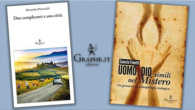 In libreria i nuovi libri di Alessandro Petruccelli e Saverio Finotti