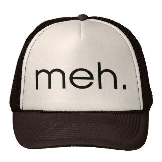 Meh Hats