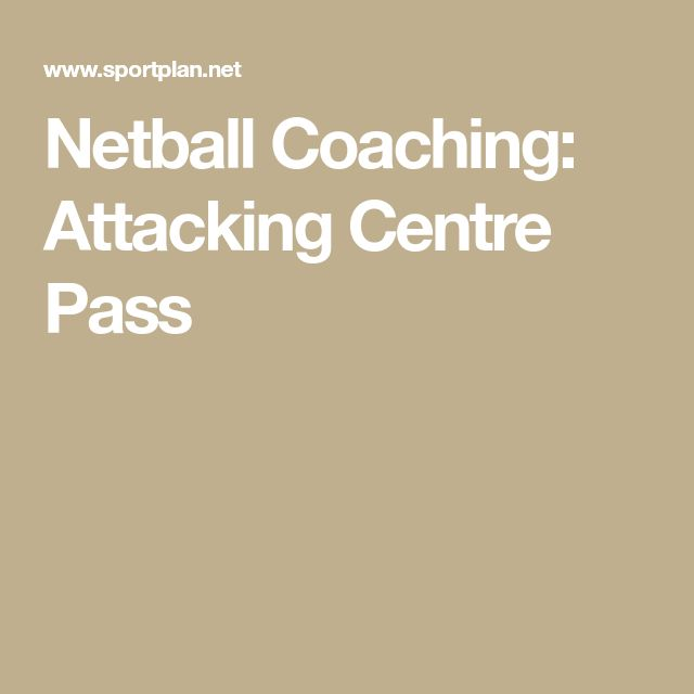 Netball Coaching: Attacking Centre Pass