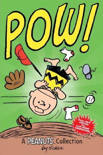 Charlie Brown: POW!: A Peanuts Collection by Charles M. Schulz