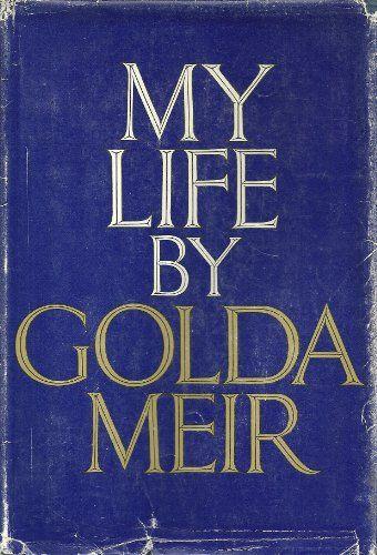 My Life by Golda Meir