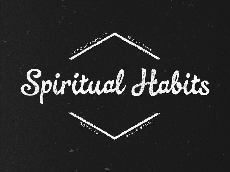 Spiritual Habits sermon series