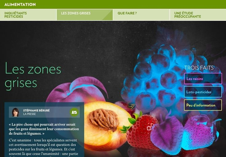 Pesticides : LES ZONES GRISES | «La pire chose qui pourrait arriver serait que les gens diminuent leur consommation de fruits et légumes.» | ALIMENTATION | La Presse