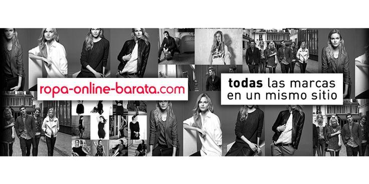 compra ropa online barata, te descubrimos los mejores descuentos de tus marcas favoritas.  www.ropa-online-barata.com