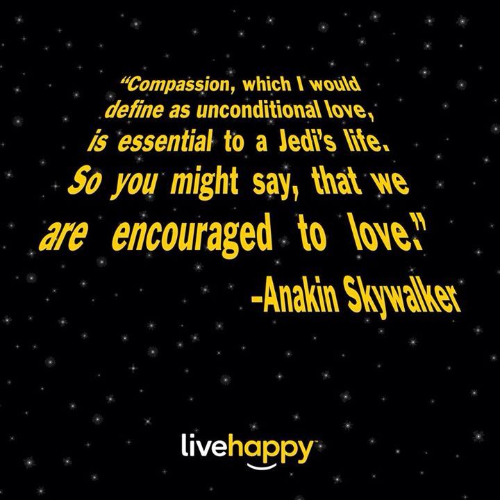 Star Wars quote! Live Happy!