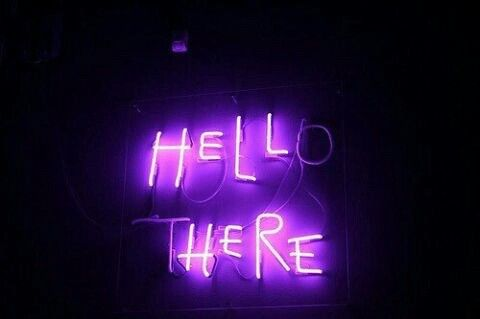 adorable, aesthetic, amazing, beautiful, glow, grunge, hell, hello, here, hipster, indie, light, lights, lonely, luces, luz, neon, neon lights, pale, pastel, purple, quotes, retro, sign, soft grunge, there, tumblr, vintage, violet