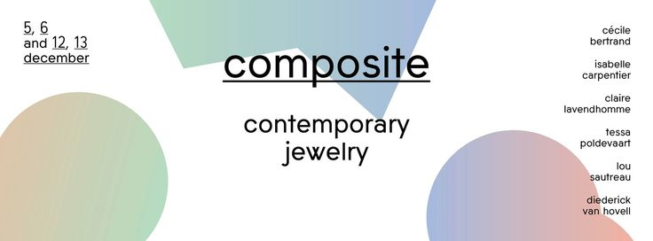 COMPOSITE — Contemporary Jewelry - Bruxelles 4-12 dec 2015