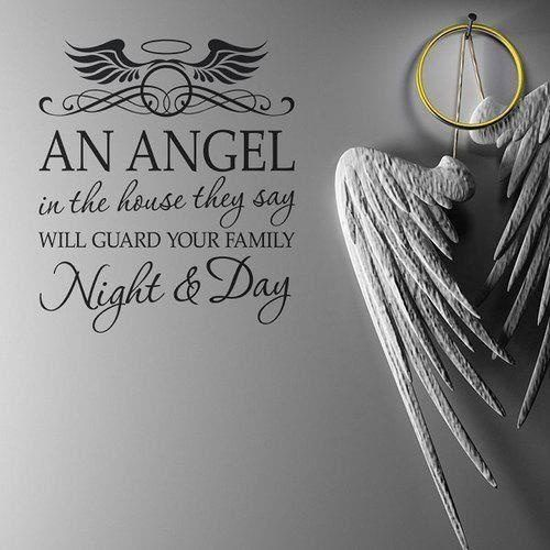 An angel in the house they say will guard your family night and day.