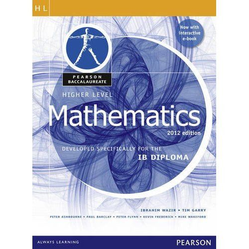 Pearson Baccalaureate Higher Level Mathematics Revised 2012