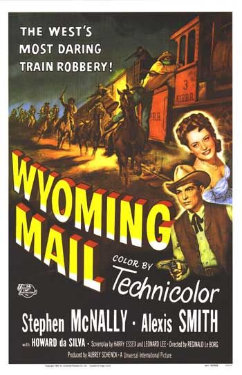 WYOMING MAIL - Stephen McNally - Alexis Smith - Universal-International - Movie Poster.