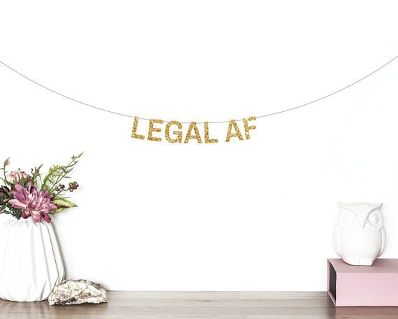 Legal AF Banner, 21st Birthday Party Banner, Finally Legal, Twenty First, Birthday Banner, Twenty One, 21st Party Decorations, Happy 19th