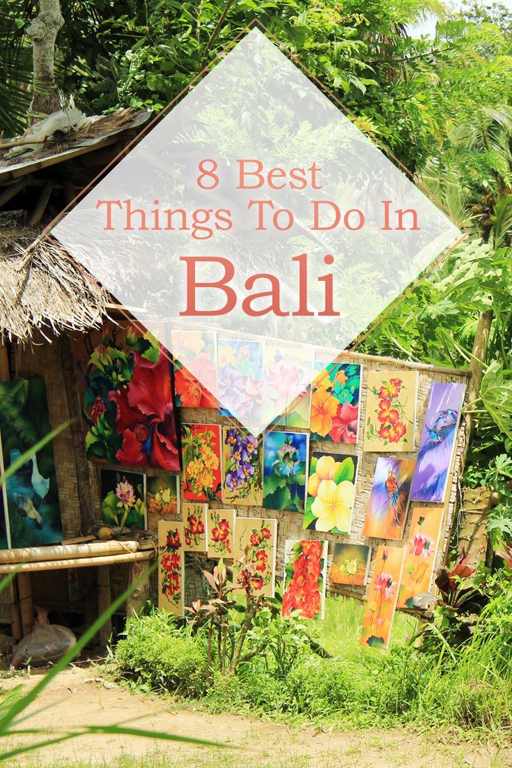 8 Best Things To Do In Bali.