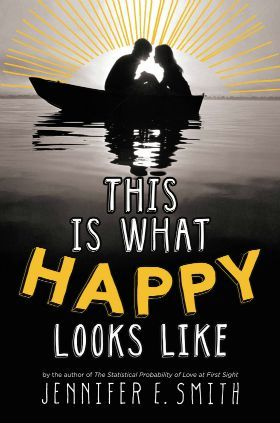 This is What Happy Looks Like - YA Book Review