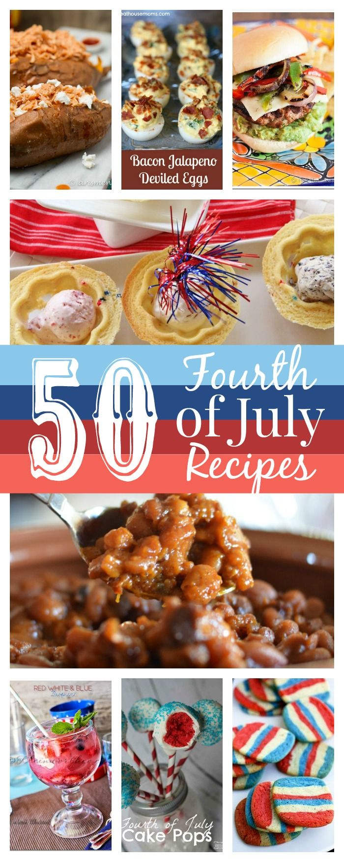 50 Fourth of July Recipes | Real Housemoms | This is a roundup of 50 out of this world Fourth of July recipes!