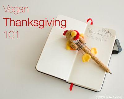 Vegan Thanksgiving 101: Tips, Advice and the Basics. #vegan #thanksgiving