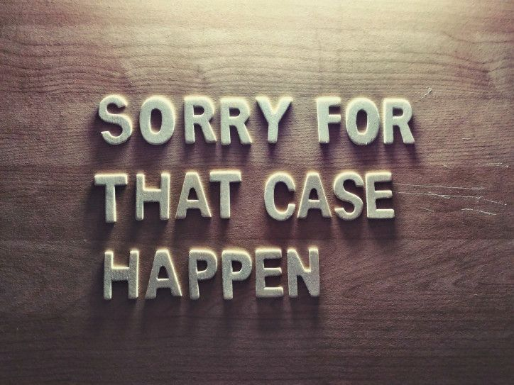 SORRY FOR THAT CASE HAPPEN