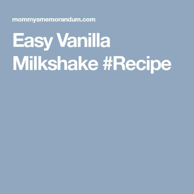 Easy Vanilla Milkshake #Recipe