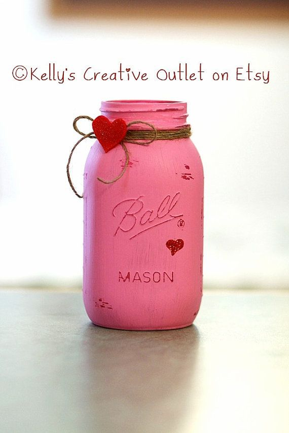 Valentine's Day Decoration - Shabby - Hand Painted Mason Jar - Vase - Home Decor - Gift for Her - Valentine by KellysCreativeOutletPerfect -- Fill it with flowers on Valentines day. The flowers will fade, but the jar will be a lasting memory of a special day together!