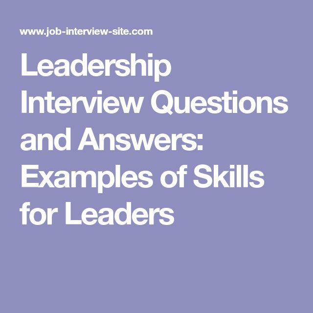 Leadership Interview Questions and Answers Examples of Skills for