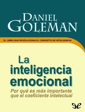 La Inteligencia Emocional - Daniel Goleman (1).