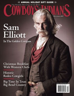 sam elliot pictures | Cowboys and Indians magazine - December 2007
