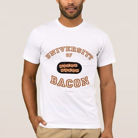 Bacon University T-Shirt - tap, personalize, buy right now!