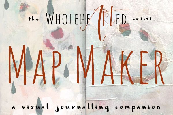 The WholeheARTed Artist + Map Maker Visual Journal Companion Course