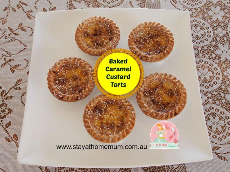 Caramel Baked Custard Tarts | Stay at Home Mum