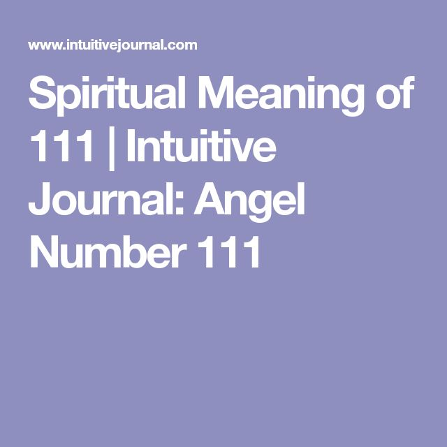 Spiritual Meaning of 111 | Intuitive Journal: Angel Number 111