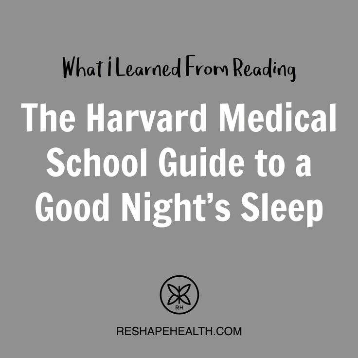 The Harvard Medical School Guide to a Good Night's Sleep | Reshape Health #booksummary #entrepreneur #goals #greenliving #health #healthblogger #healthcoach #healthy #holistic #inspiration #lifestyle #motivation #nutrition #nutritionist #reshapehealth #reshapemyhealth #rest #sleep #transformation #wellness #wellnessblogger #wellpreneur