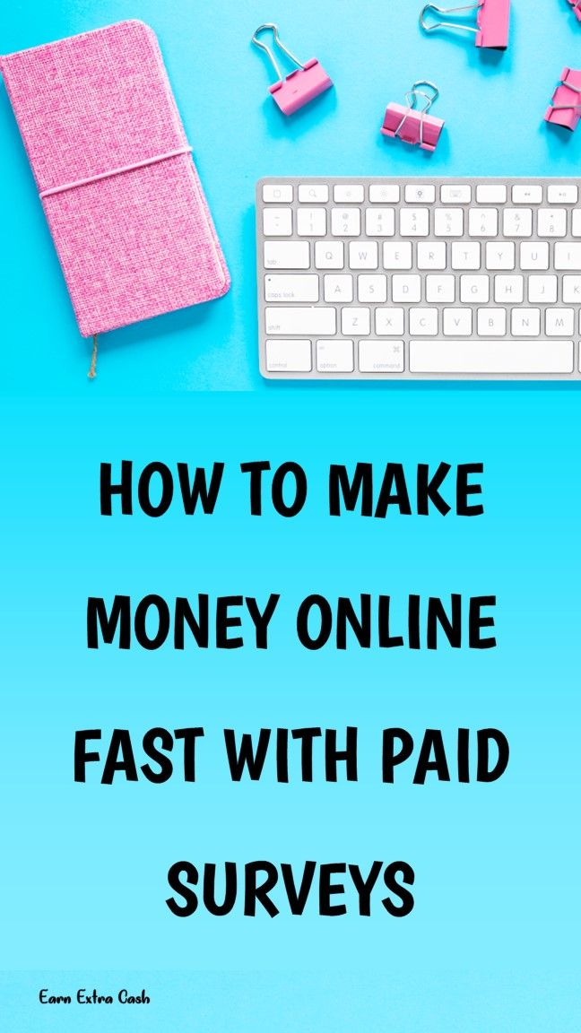 How To Make Money Online Fast With Paid Surveys …..