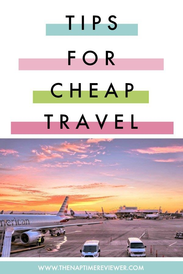 Tips for cheap travel - discount travel sites - travel discount tips