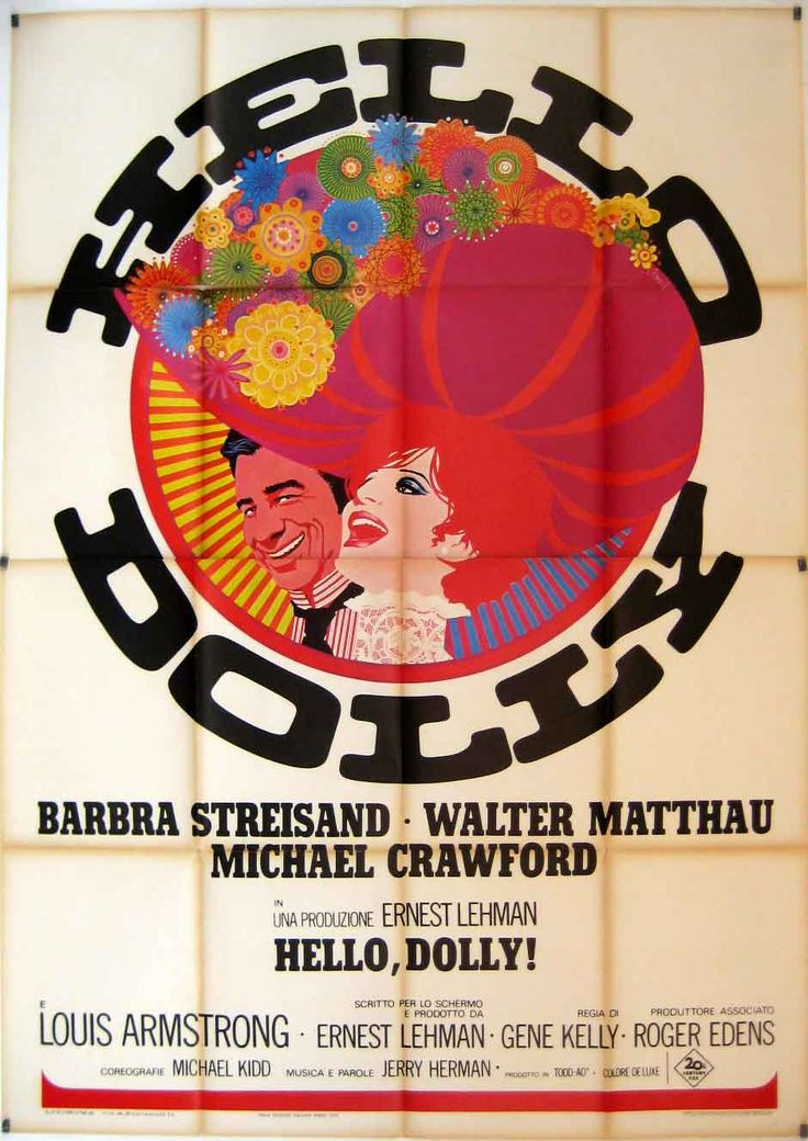 Hello, Dolly! - 1969, Director Gene Kelly, Composer Jerry Herman