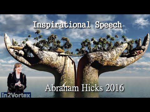 Abraham Hicks 2016 - Inspirational Speech #AbrahamHicks #lawofattraction #quotes.