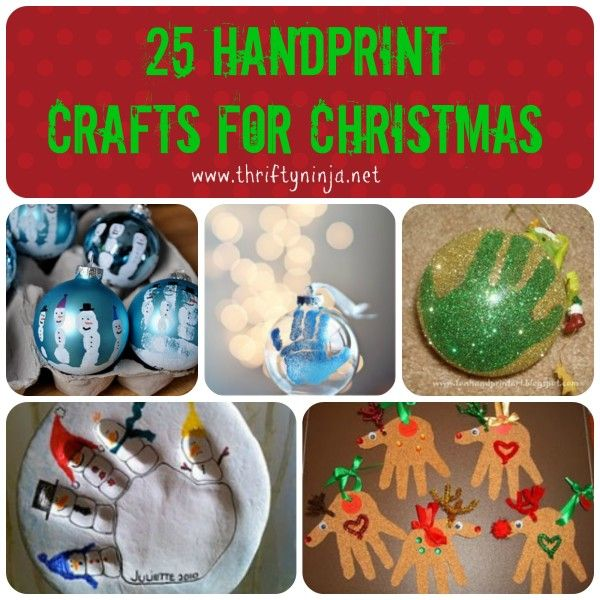 25 Handprint Crafts for Christmas including handprint ornaments, handprint cards and handprint pictures