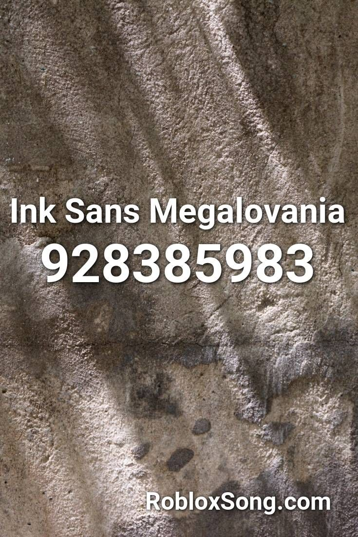 Ink Sans Megalovania Roblox Id Roblox Music Codes In 2020 Roblox Coding Ink