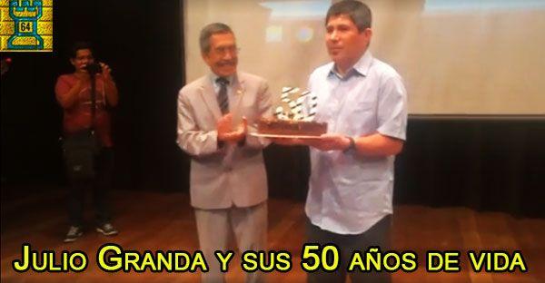 Julio Granda y sus 50 años de vida | Especial de Torre 64