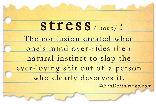 Funny definitions -stress