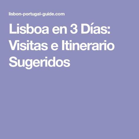 Lisboa en 3 Días: Visitas e Itinerario Sugeridos
