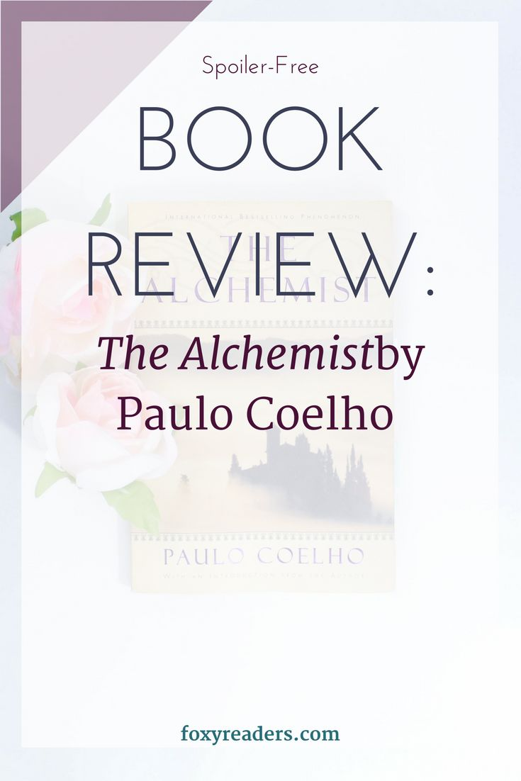 17 best ideas about the alchemist review the review the alchemist by paulo coelho